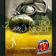 Metro Night House Session 2009