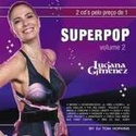 SuperPop Vol. 2 - Luciana Gimenez CD2