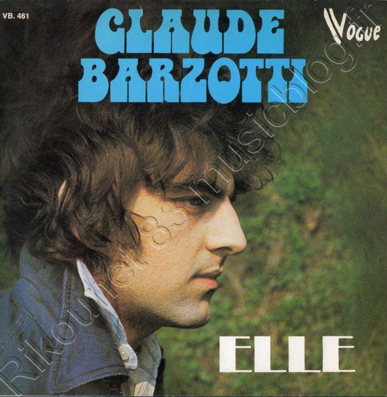 45 tours Elle / Elle était belle de Claude Barzotti 1976