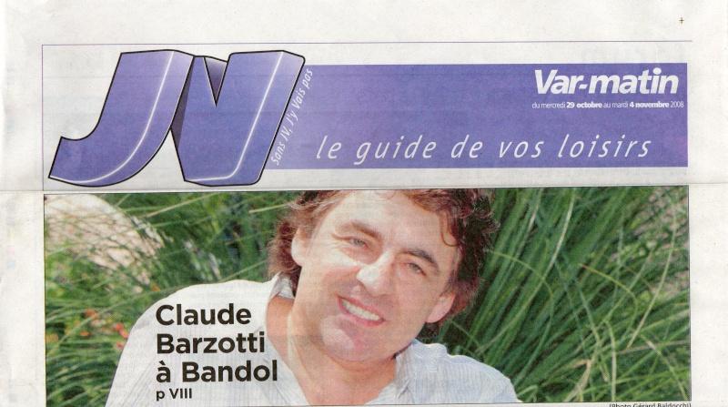 Blog de barzotti83 : Rikounet 83, Claude Barzotti en concert le vendredi 31 octobre 2008 à Bandol (art.de presse)
