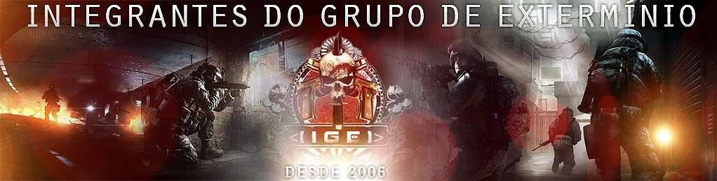 Clã IGE Integrantes do Grupo de extermínio
