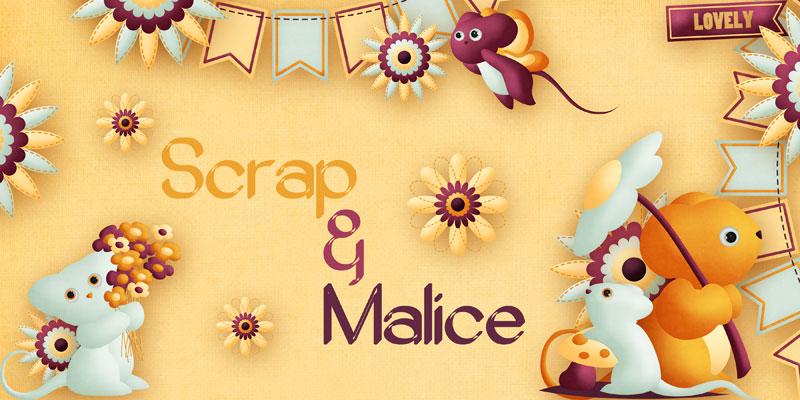 Scrap et Malice