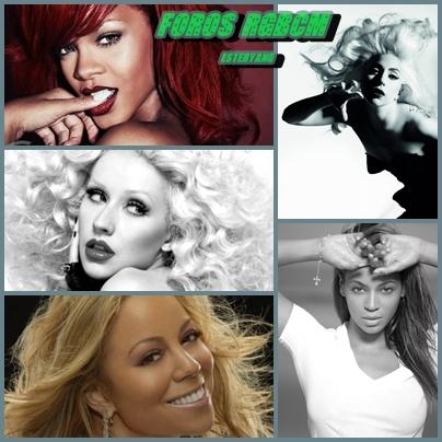 Foros RGBCM: Rihanna, GaGa, Beyoncé Xtina y Mariah