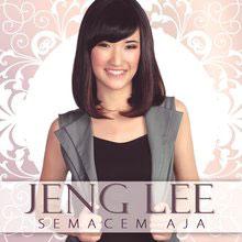 Jeng Lee - Semacem Aja