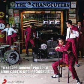 The Changcuters - Mengapa Sahabat Pacarku Lebih Cantik dari Pacarku