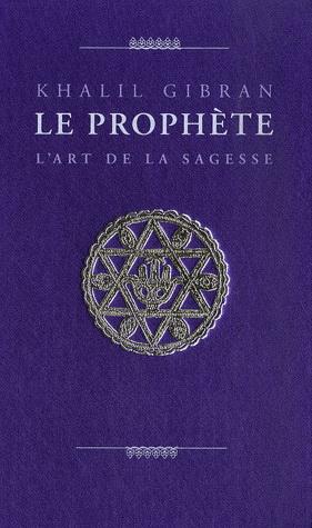 Le Prophète -Khalil Gibran-