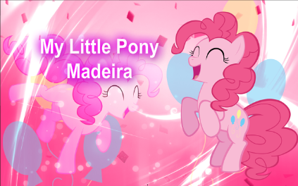 My Little Pony Madeira